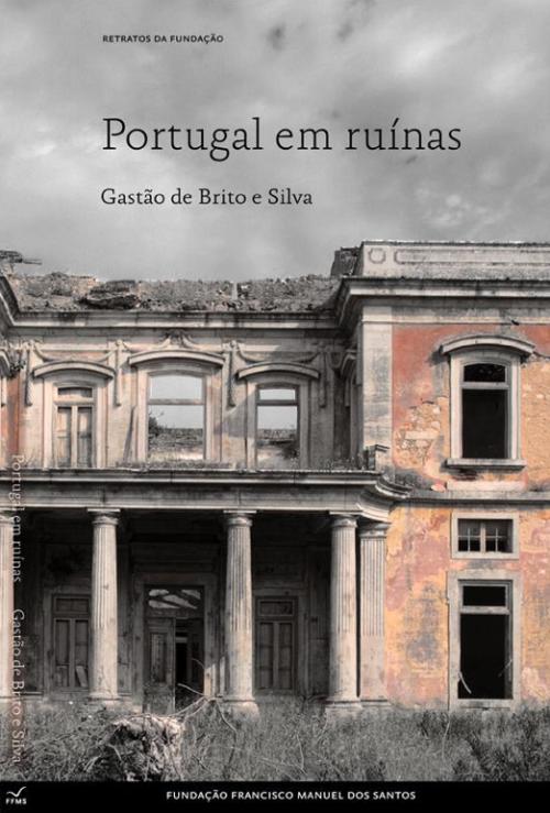 Livro_Portugal_em_Ruinas_fotos_Ruinarte_